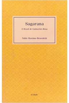 Sagarana - o Brasil de Guimarães Rosa (Nildo Maximo Benedetti. Editora Hedra) [LIT004100]
