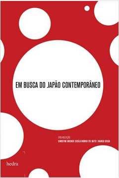 Em Busca do Japao Contemporaneo 1o Ed 2013
