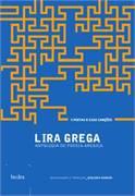 Lira Grega. Antologia de Poesia Arcaica