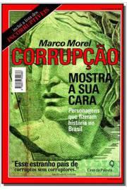 Corrupção. Mostra a Sua Cara