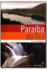 Paraiba do Sul um Rio Estratégico