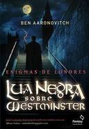 Enigmas de Londres - Lua Negra Sobre Westminster