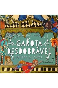 GAROTA DESDOBRAVEL - CONTOS DE PAPEL