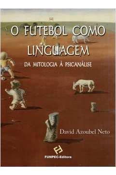 O Futebol Como Linguagem