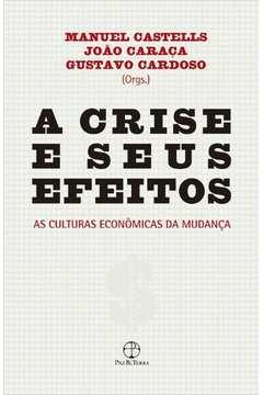 A Crise e Seus Efeitos
