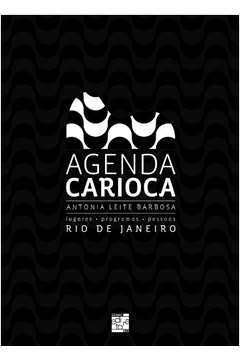 Agenda Carioca - Lugares / Programas / Pessoas - Rio de Janeiro