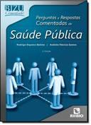 Perguntas e Respostas Comentadas de Saúde Pública