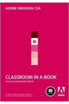 ADOBE INDESIGN CS4 CLASSROOM IN A BOOK