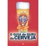 Guia do Guru da Cerveja, o