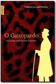 Gattopardo, O: Livro que deu Origem ao Filme O Leopardo