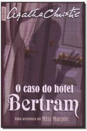 Caso do Hotel Bertram, o (bestbolso)