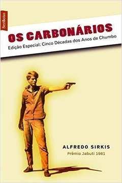 Os Carbonários - (ed. de Bolso)