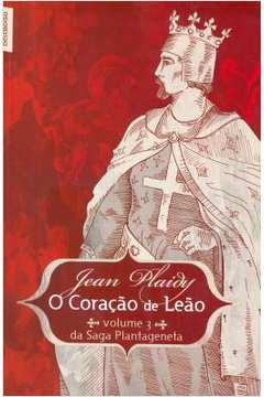 Coracao de Leao o Vol 3 da Saga Plantageneta
