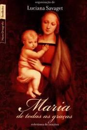 Maria de Todas as Gracas