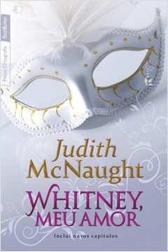 Whitney, Meu Amor - 3ª Edição, de Bolso, Inclui Novos Capítulos