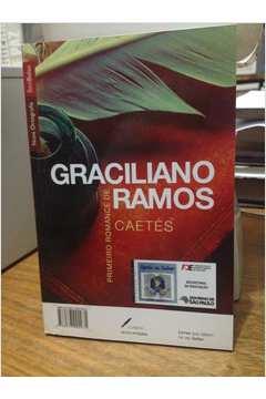 São Bernardo e Caetés - 2 Clássicos de Graciliano Ramos