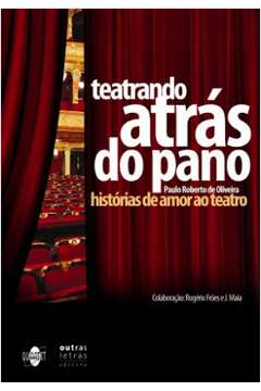 Teatrando, Atrás do Pano