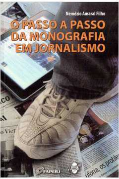 O Passo a Passo da Monografia Em Jornalismo