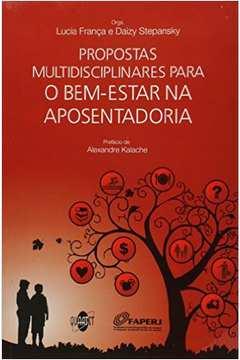 Propostas Multidisciplinares Para o Bem-estar na Aposentadoria