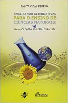 Analisando Alternativas para o Ensino de Ciencias Naturais