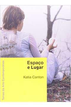 Espaço e Lugar (temas de Arte Contemporânea)