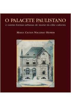 O Palacete Paulistano - 2ª edição
