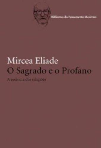 SAGRADO E O PROFANO, O / 3ª EDICAO / 4ª TIRAGEM
