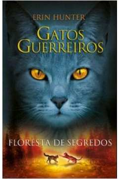 Gatos Guerreiros: Floresta de Segredos