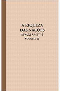 RIQUEZA DAS NAÇOES, A - VOL. II