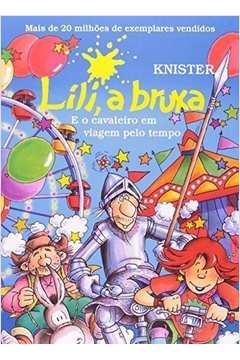Lili, a Bruxa: E o Cavaleiro em Viagem Pelo Tempo Knister