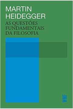 QUESTOES FUNDAMENTAIS DA FILOSOFIA, AS