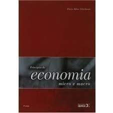 Princípios de Economia - Micro e Macro /// Microeconomia. Macroeconomia. Comércio Exterior.