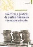 Diretrizes e Práticas da Gestão Financeira e Orientações Tributárias