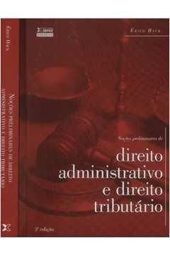 Noçoes Preliminares de Direito Administrativo e Direito Tributário