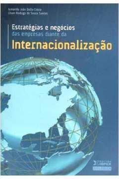 Estratégias e Negócios das Empresas Diante da Internacionalização