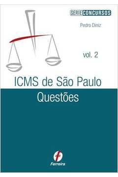Icms de São Paulo Questões - Vol. 2