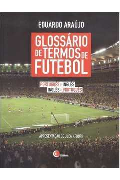 Glossario De Termos De Futebol - Por/Ing-Ing/Port