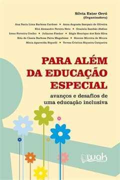 Para Alem da Educacao Especial Avancos e Desafios de uma Educacao Inclusiva