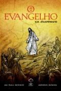 O Evangelho - Em Quadrinhos