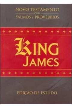 King James - Novo Testamento com Salmos e Provérbios de Bíblica pela Bíblica (2007)