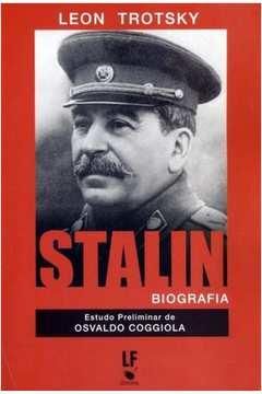 Stalin Biografia - Estudo Preliminar de Osvaldo Coggiola