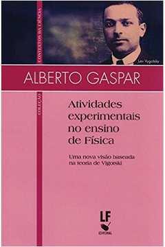 Atividades Experimentais no Ensino de Fisica uma Nova Visao Baseada na Teoria de Vigotski