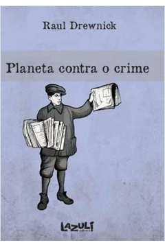 Planeta Contra o Crime - 1ª Edição