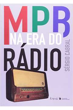 MPB NA ERA DO RADIO