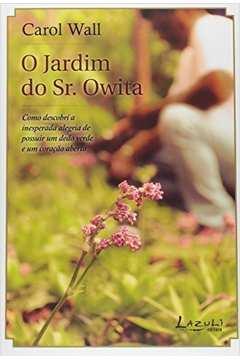 O JARDIM DO SR. OWITA