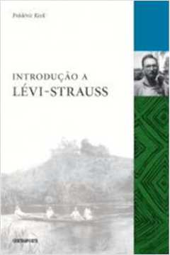 INTRODUCAO A LEVI STRAUSS