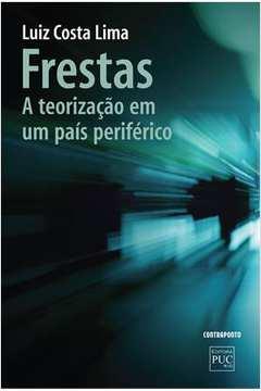 FRESTAS - A TEORIZACAO EM UM PAIS PERIFERICO