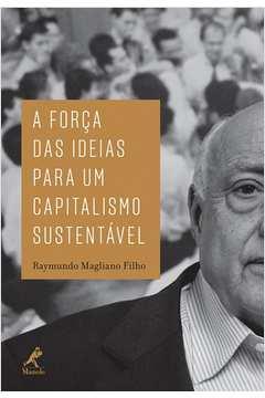 A Forca das Ideias para um Capitalismo Sustentavel