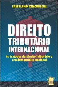 Direito Tributario Internacional os Tratados
