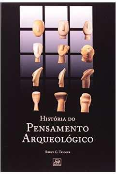 História do Pensamento Arqueológico